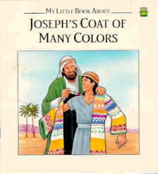 Joseph's Coat of Many Colors (My Little Book about)