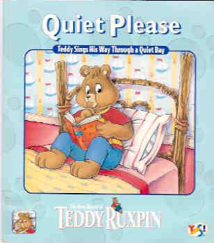 Quiet Please (Teddy Ruxpin Adventure Ser.), Baron, Phil