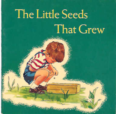 The Little Seeds That Grew, Klein, Sara G.