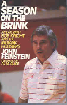 A Season on the Brink : A Year with Bob Knight and the Indiana Hoosiers, Feinstein, John