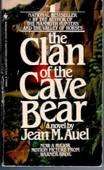 The Clan of the Cave Bear (Earth's Children Ser., Vol. 1), Auel, Jean M.