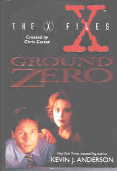 Ground Zero (X-Files Ser.), Anderson, Kevin