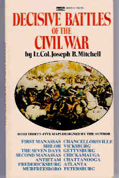 Decisive Battles of the Civil War, Mitchell, Joseph B.