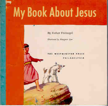 My Book About Jesus, Freivogel, Esther