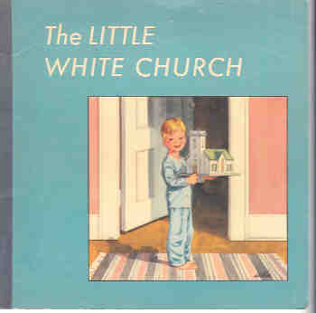 The Little White Church, McPherson, Imogene M.