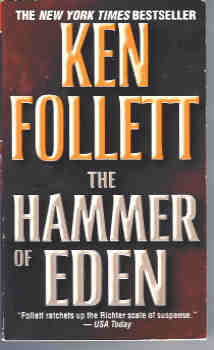 The Hammer of Eden, Follett, Ken