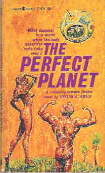 The Perfect Planet, Smith, Evelyn E.
