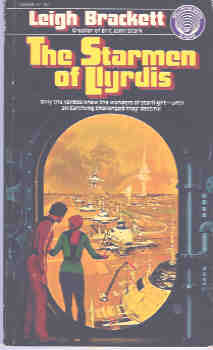 The Starmen of Llyrdis, Brackett, Leigh