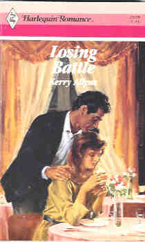 Losing Battle (Harlequin Romance #2929 09/88), Allyne, Kerry