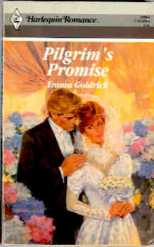 Pilgrim's Promise (Harlequin Romance #2984 06/89), Goldrick, Emma