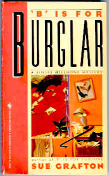 B Is for Burglar (Kinsey Millhone Mystery Ser.), Grafton, Sue