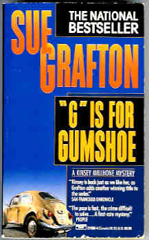 G Is for Gumshoe (Kinsey Millhone Mystery Ser.), Grafton, Sue