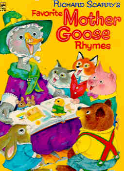 Richard Scarry's Favorite Mother Goose Rhymes (Golden Book)
