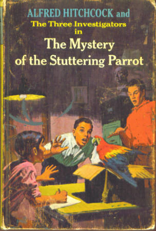 Alfred Hitchcock and the Three Investigators in the Mystery of the Stuttering Parrot (Three Investigators #2), Arthur, Robert