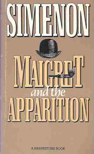 Maigret and the Apparition [Originally Maigret and the Ghost], Simenon, Georges