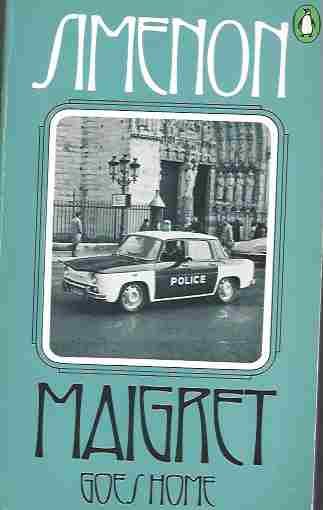 Maigret Goes Home, Simenon, Georges