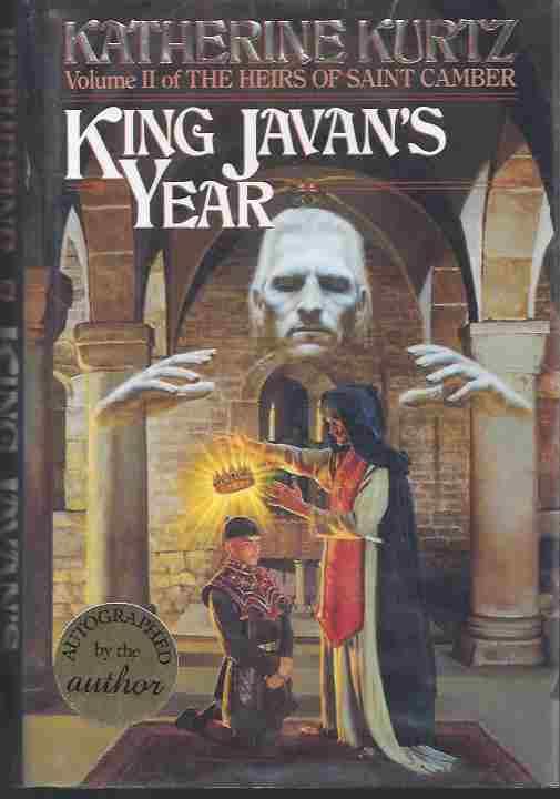 King Javan's Year (Signed) (Vol. II in The Heirs of Saint Camber), Kurtz, Katherine