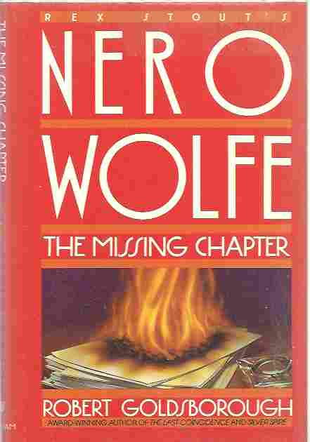 The Missing Chapter: A Nero Wolfe Mystery, Goldsborough, Robert