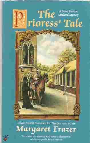 The Prioress' Tale (Sister Frevisse Mystery #7), Frazer, Margaret