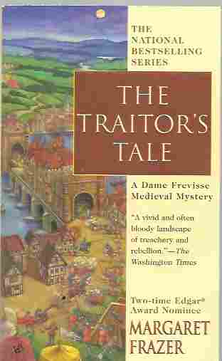 The Traitor's Tale (Dame Frevisse Mystery #16), Frazer, Margaret