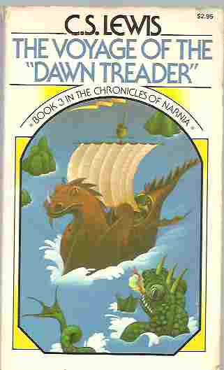 The Voyage of the Dawn Treader (Chronicles of Narnia Book 3), Lewis, C. S.