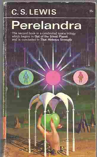 Perelandra (Space Trilogy #2), Lewis, C. S.