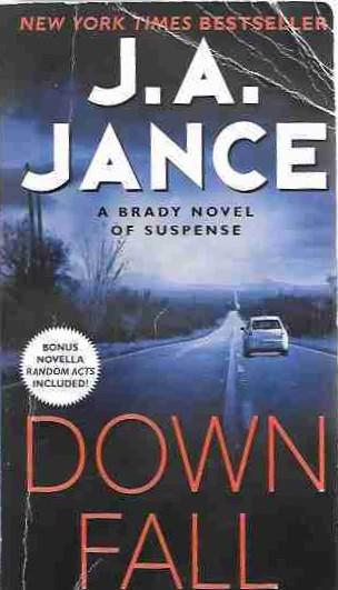 Downfall (Joanna Brady Mystery Series)  A Brady Novel of Suspense, Jance, J. A.