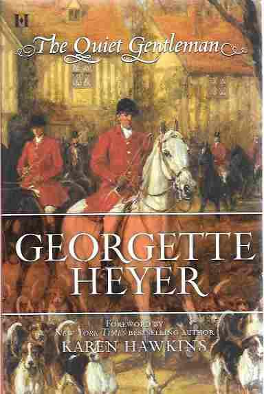The Quiet Gentleman, Heyer, Georgette