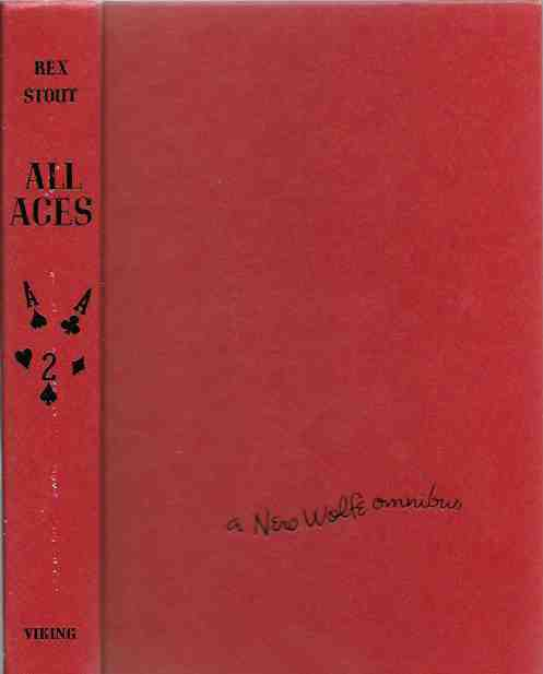 All Aces - A Nero Wolfe Omnibus (Too Many Women, Some Buried Caesar, Trouble in Triplicate), Stout, Rex