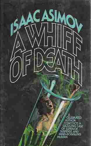 A Whiff of Death (Original title: The Death Dealers), Asimov, Isaac