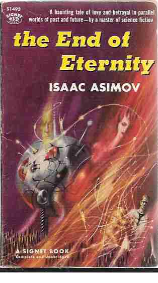 The End of Eternity, Asimov, Isaac