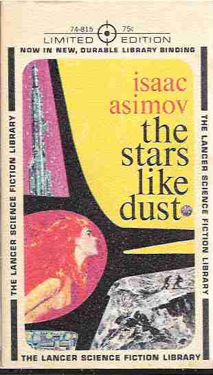 The Stars, like Dust (Galactic Empire Series), Asimov, Isaac
