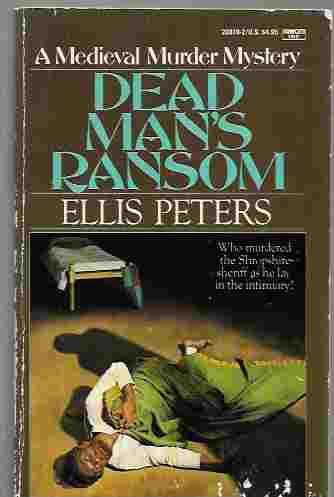 Dead Man's Ransom (Brother Cadfael Series #9), Peters, Ellis