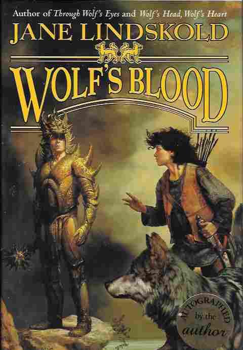 Wolf's Blood [Signed] (Firekeeper Series #6), Lindskold, Jane