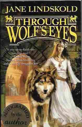 Through Wolf's Eyes [Signed] (Firekeeper Series #1), Lindskold, Jane