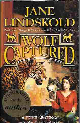 Wolf Captured [Signed] (Firekeeper Series #4), Lindskold, Jane