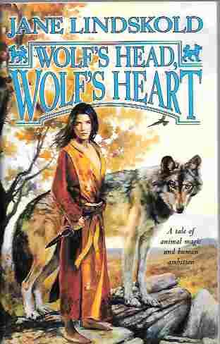 Wolf's Head, Wolf's Heart (Firekeeper Series #2), Lindskold, Jane