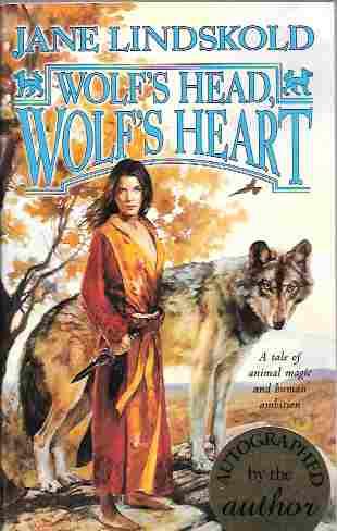 Wolf's Head, Wolf's Heart [Signed] (Firekeeper Series #2), Lindskold, Jane