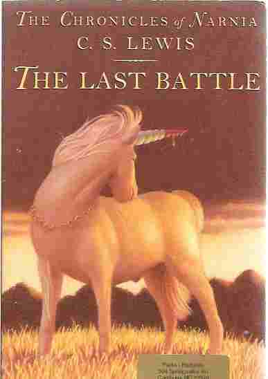 The Last Battle (Chronicles of Narnia, Book 7), Lewis, C.S.