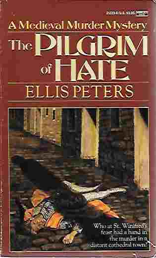 Image for The Pilgrim of Hate (Brother Cadfael Ser. #10)