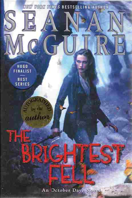 Image for The Brightest Fell [Signed] (October Daye Series # 11)