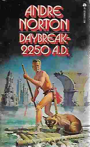 Image for Daybreak - 2250 A. D. (Ace 13989) (Original Title 'star Man's Son')