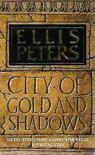 Image for City of Gold and Shadows (Inspector George Felse Mystery Ser. , Vol. 12)