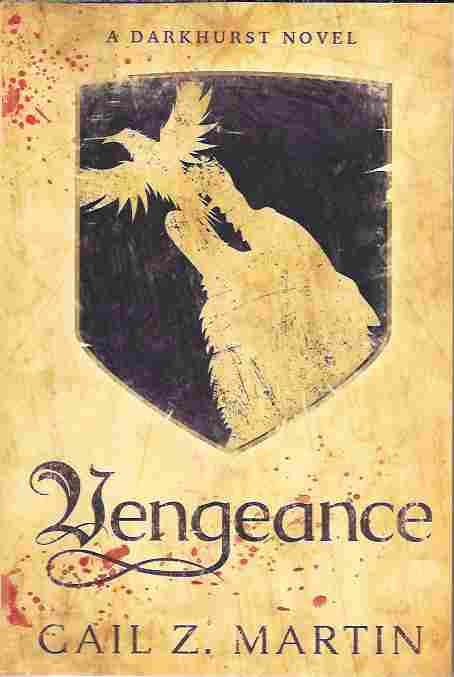 Image for Vengeance (A Darkhurst Novel)
