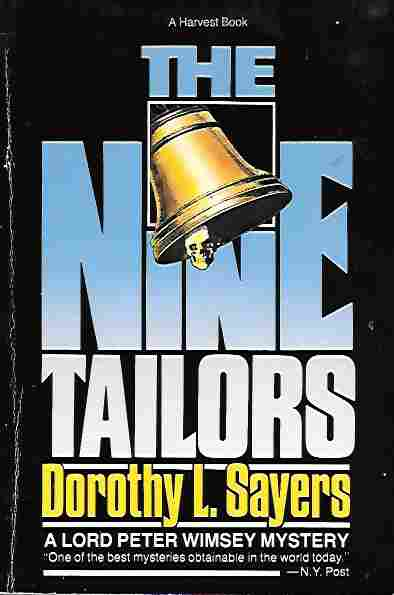 Image for The Nine Tailors (Lord Peter Wimsey Mystery Ser.) Changes Rung on an Old Theme in Two Short Touches and Two Full Peals