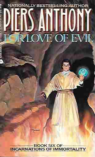 Image for For Love of Evil (Incarnations of Immortality Book 6)