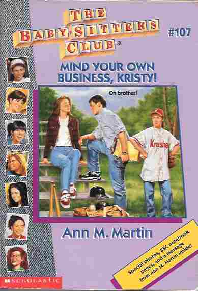 Image for Mind Your Own Business, Kristy! (Baby-Sitter's Club #107)