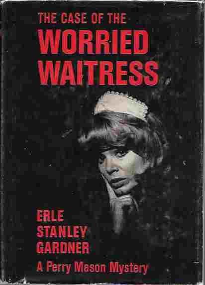 Image for The Case of the Worried Waitress (A Perry Mason Mystery)