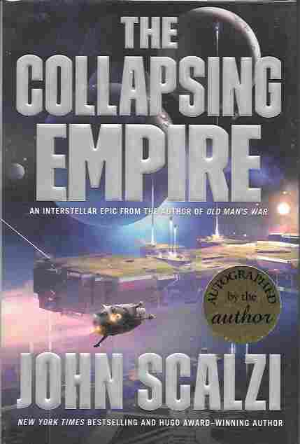Image for The Collapsing Empire [Signed] (Interdependency Sequence #1)