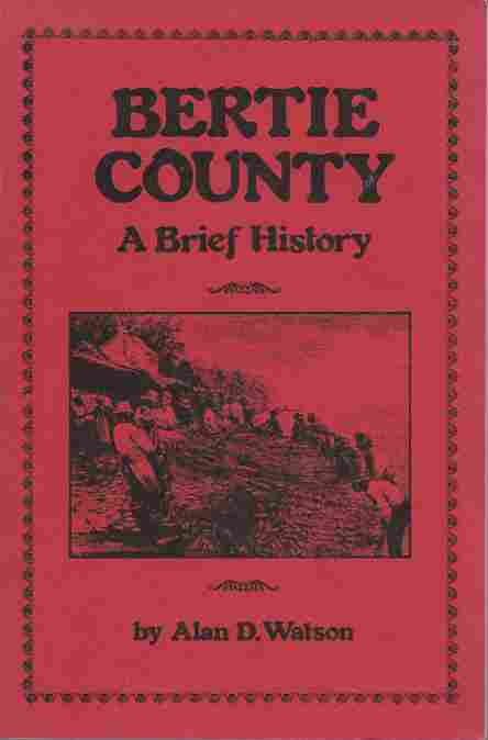 Image for Bertie County: a Brief History